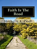 Faith Is the Road