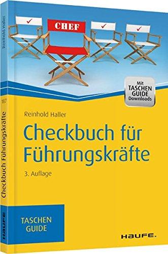 Checkbuch für Führungskräfte (Haufe TaschenGuide)
