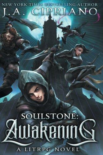 Soulstone: Awakening: A LitRPG Novel (World of Ruul) (Volume 1)