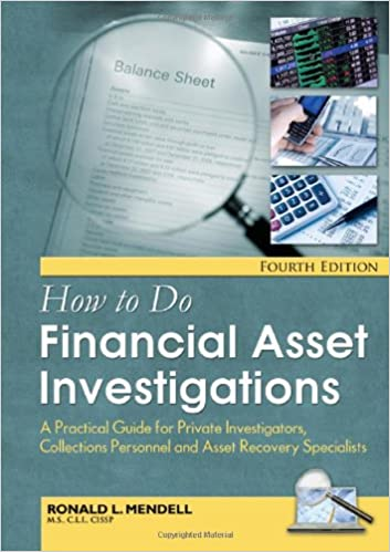 How to Do Financial Asset Investigations: A Practical Guide for