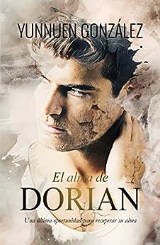 El alma de Dorian (Spanish Edition) by [Gonzalez, Yunnuen]