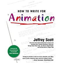 How to Write for Animation (English Edition)