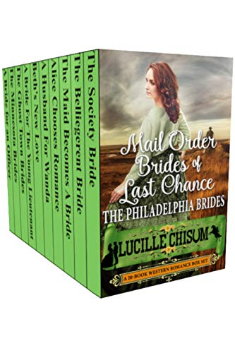 Pdf Religion The Mail Order Brides of Last Chance: The Philadelphia Brides (A 20-Book Box Set)
