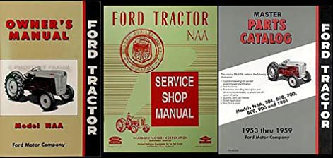1953 1955 ford naa tractor 3 manual set reprint ford amazon com books rh amazon com 1953 Ford Jubilee Tractor Parts Tires 1953 Ford Jubilee Tractor Parts