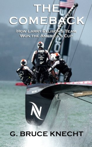 Download The Comeback: How Larry Ellison's Team  Won the America's Cup ebook