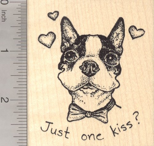 Valentine's Day Boston Terrier Dog Rubber Stamp, Just One Kiss?