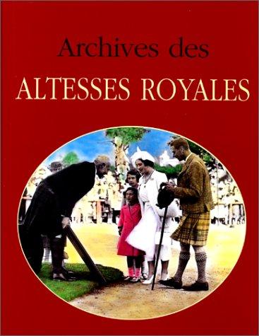Archives-des-altesses-royales