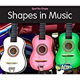 Shapes in Music, Rebecca Rissman, 1432921770