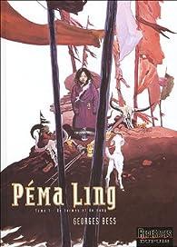 Péma Ling, tome 1 : De larmes et de sang par Georges Bess