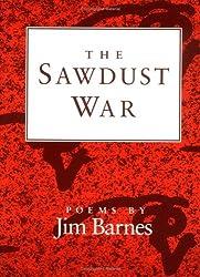 The Sawdust War: POEMS