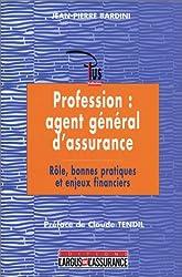 Agent général d'assurance, un métier d'avenir : Organisation, enjeux de productivité et rentabilité