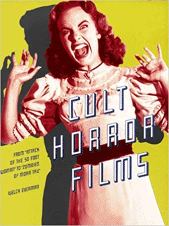 Cult Horror Films (Film Books): Amazon co uk: Welch Everman