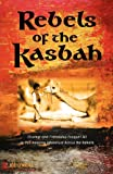 Rebels of the Kasbah, Joe O'Neill, 0985196939