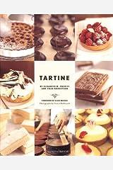 Tartine (Baking Cookbooks, Pastry Books, Dessert Cookbooks, Gifts for Pastry Chefs) Hardcover