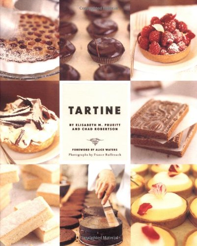 Tartine (Baking Cookbooks, Pastry Books, Dessert Cookbooks, Gifts for Pastry Chefs)