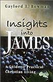 Insights into James, Gaylord I. Bowman, 1932124047