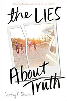 The Lies About Truth by [Stevens, Courtney]