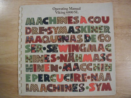 (Operating Manual Viking 6000 SL (Sewing Machine Model 6460))