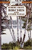 Birches and Other Poems, Robert Frost, 0486419355