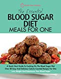 The Essential Blood Sugar Diet Meals For One: A