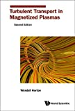 Turbulent Transport in Magnetized Plasmas: 2nd Edition