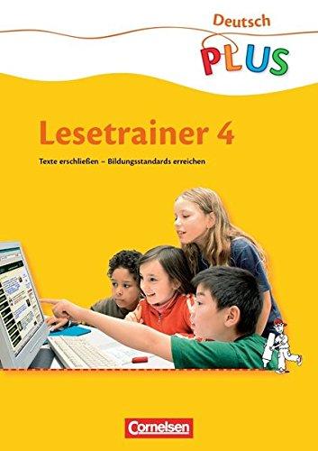 Deutsch plus - Grundschule - Lesetrainer: 4. Schuljahr - Arbeitsheft