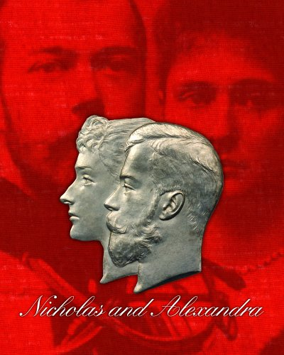 Download Nicholas And Alexandra: The Last Tsar and Tsarina pdf