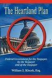 The Heartland Plan, William S. Klocek, 1934925594