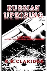 Russian Uprising (Just Call Me Angel) (Volume 3) Paperback