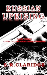 Russian Uprising (Just Call Me Angel) (Volume 3)