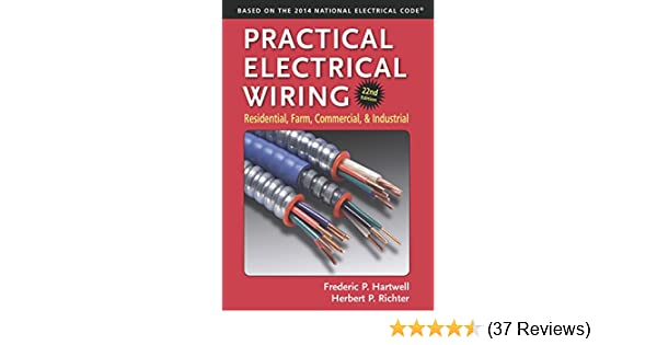 practical electrical wiring residential farm commercial and wire rh 144 202 61 13