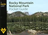 Rocky Mountain National Park Pocket Guide (Falcon Pocket Guides Series)