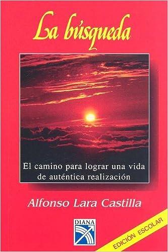 La busqueda spanish edition alfonso lara castilla la busqueda spanish edition alfonso lara castilla 9789681311193 amazon books fandeluxe Gallery