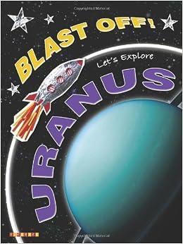 Book Blast Off!: Let's Explore Uranus by Helen Orme (8-Feb-2007)