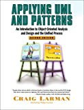 Applying UML and Patterns: An Introduction to Object-Oriented Analysis and Design and the Unified Process