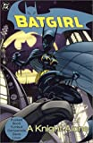 img - for Batgirl Vol. 2: A Knight Alone book / textbook / text book