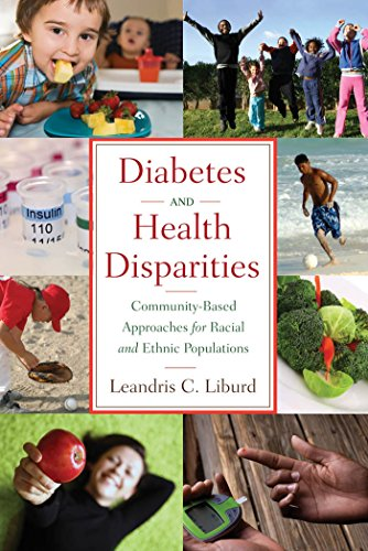 Download Diabetes and Health Disparities: Community-Based Approaches for Racial and Ethnic Populations Pdf