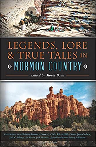 Book Legends, Lore & True Tales in Mormon Country (American Legends)