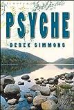 Psyche, Derek Simmons, 1413754562