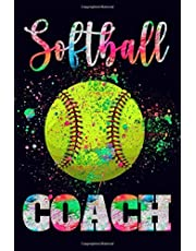 Softball Coach: Diary Journal Notebook For Coaches   Softball Birthday Gift Idea For Coach 6x9 Lined Notebook (120 Pages).