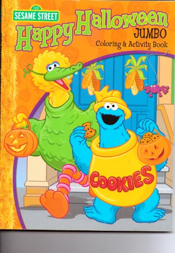 Sesame Street Happy Halloween Jumbo Coloring & Activity Book (Halloween Activities Happy)