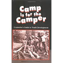 Camp Is for the Camper