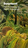 Surprised: Paintings of Henri Rousseau [VHS]
