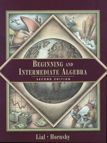 Beginning and Intermediate Algebra (2nd Edition)
