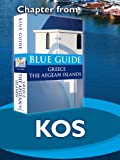 Kos - Blue Guide Chapter (from Blue Guide Greece the Aegean Islands)