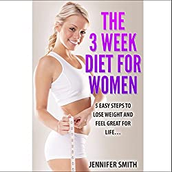 The 3 Week Diet for Women