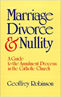 Annulment Your Chance To Remarry Within The Catholic Church A Step