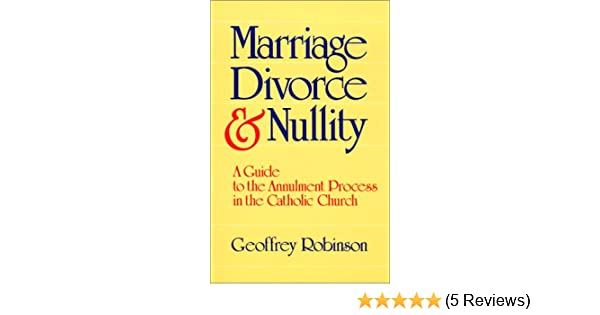 Marriage Divorce And Nullity A Guide To The Annulment Process In