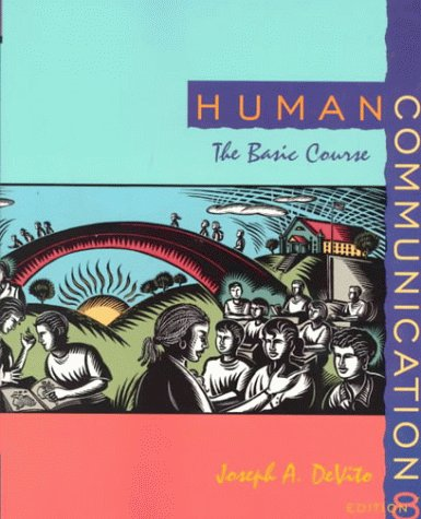 Human Communication: The Basic Course (8th Edition)