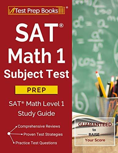SAT Math 1 Subject Test Prep: SAT Math Level 1 Study Guide (1 Math Ii Level Sat)